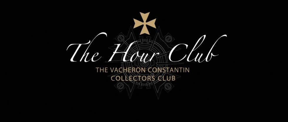 Vacheron Constantin presentsTHE HOUR CLUB, its club dedicatedto Collectors! - Big